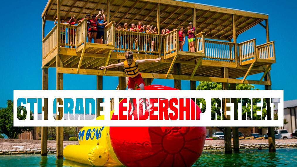 6th Grade Leadership Retreat