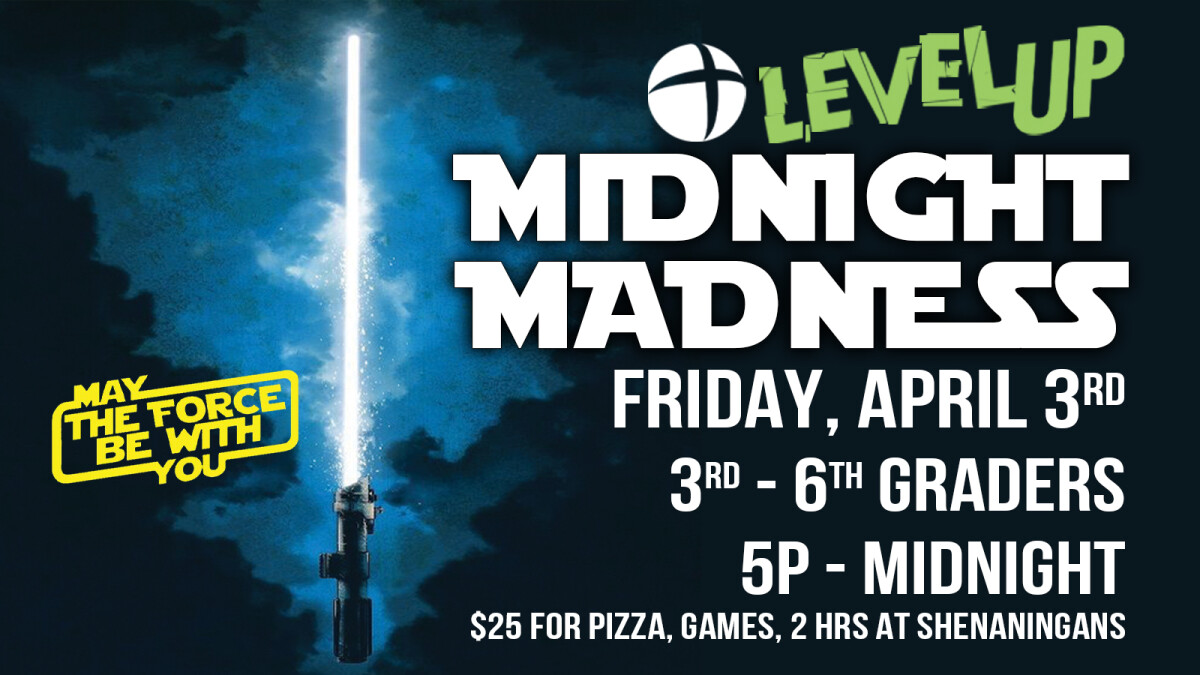 Level Up Midnight Madness