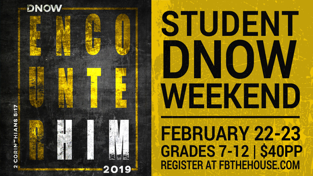 Student DNOW Encounter Weekend