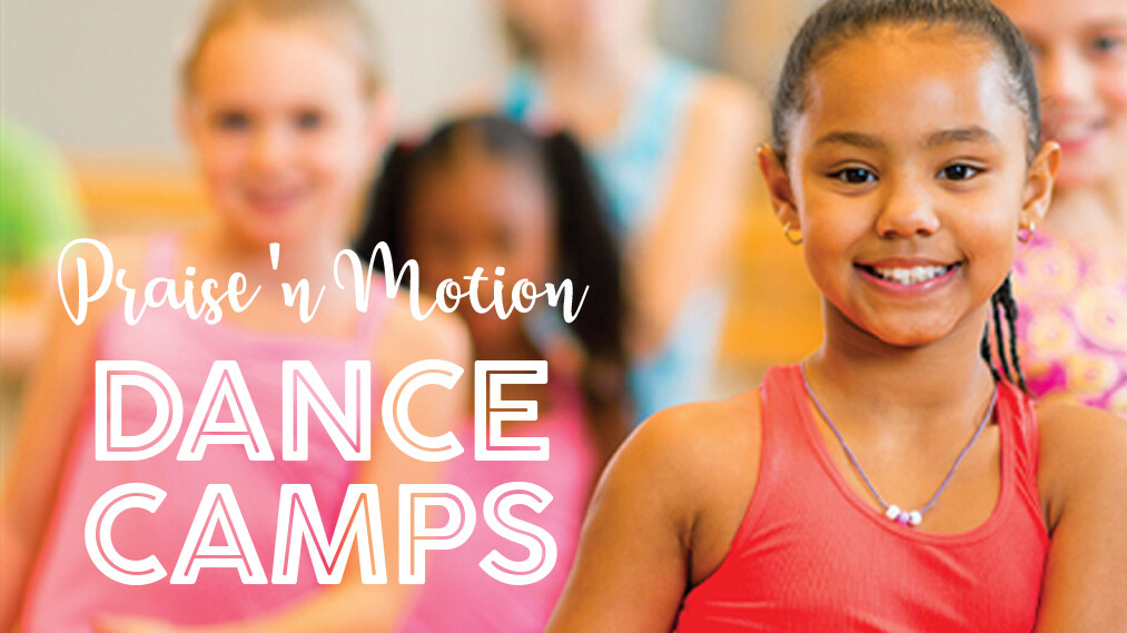 Praise 'n Motion Dance Camps